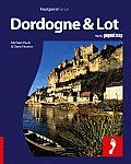 Dordogne & the Lot: Full-Color Travel Guide to the Dordogne & Lot Including a Single, Large Format Popout Map of the Region (Footprint Dordogne & the Lot Handbook)