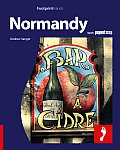 Normandy: Full-Color Travel Guide to Normandy, Including a Single, Large Format Popout Map of the Region (Footprint Normandy Handbook)