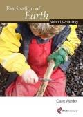 Fascination of Earth: Wood Whittling