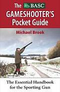 The Basc Gameshooter's Pocket Guide: The Essential Handbook for the Sporting Gun