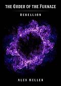 Order of the Furnace: Rebellion