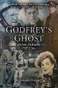 Godfrey's Ghost: From Father To Son