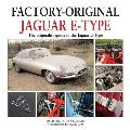 Jaguar E-Type: The Originality Guide to the Jaguar E-Type Mk2 (Factory Original)