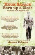 Born Up a Close: Memoirs of a Brigton Boy