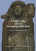 A Good Scribe and Exceedingly Wise Man: Studies in Honour of W.J. Tait