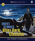 After Dark Classics: Short Stories (CSA Word Recording)