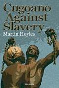 Cugoano Against Slavery