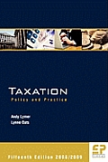 Taxation: Policy and Practice 2008/09 15th Edition