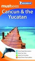 Michelin Must Sees Cancun & The Yucatan