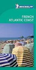 Michelin Green Guide French Atlantic Coast, 6e (Michelin Green Guide Franch Atlantic Coast)