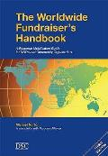 Worldwide Fundraiser's Handbook: a Resource Mobilisation Guide for Nhos and Community Organisations