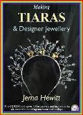 Making Tiaras and Designer Jewellery