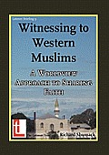 Witnessing to Western Muslims - A Worldview Approach to Western Faith