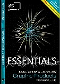 Collins GCSE Essentialsgraphic Products: Revision Guide