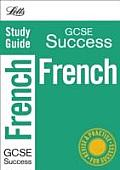 Letts GCSE Successfrench: Study Guide