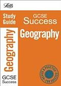 Letts GCSE Successgeography: Study Guide