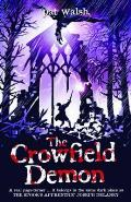 The Crowfield Demon. by Pat Walsh