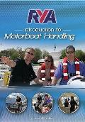 Rya Introduction To Motorboat Handling