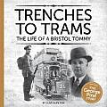 Trenches to Trams: The Life of a Bristol Tommy