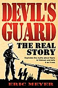 Devils Guard The Real Story