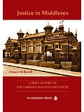 Justice in Middlesex: A Brief History of the Uxbridge Magistrates' Court