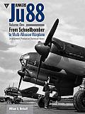 Junkers JU88, Volume 1: From Schnellbomber to Multi-Mission Warplane