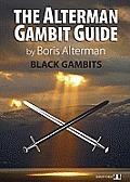 Black Gambits 1 (Alterman Gambit Guide)
