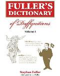Fuller's Dictionary of Daffynition's