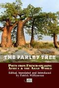 Parley Tree: an Anthology of Poets From French-speaking Africa and the Arab World