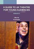 A Guide to UK Theatre for Young Audiences