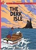 The Adventurs O Tintin: The Derk Isle