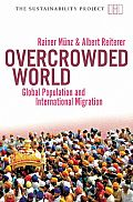 Overcrowded World?: Global Population and International Migration