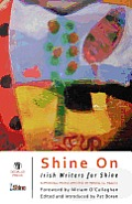 Shine on Irish Writers for Shine Anthology