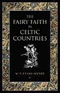 Fairy Faith In Celtic Countries
