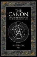 The Canon: The Pagan Mystery as the Rule of Arts. William Stirling