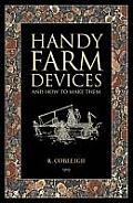 Handy Farm Devices and How to Make Them. Rolfe Cobleigh