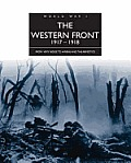 The Western Front 1917-1918: From Vimy Ridge to Amiens and the Armistice (World War I)