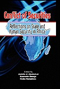 Conflict of Securities: Reflections on State and Human Security in Africa (Hb)