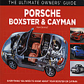 Porsche Boxster & Cayman Everything You Need to Know About Your Boxster or Cayman