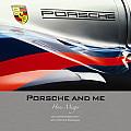 Porsche and Me