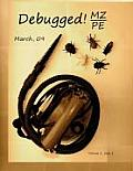 Debugged! Mz/Pe: Magazine For/From Practicing Engineers