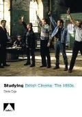 Studying British Cinema: The 1990s