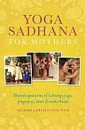 Yoga Sadhana for Mothers