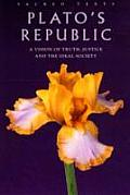 Platos Republic Abridged & Modernized a Vision of Truth Justice & the Ideal Society