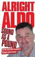 Alright Aldo: on the Road With Everybody's Favourite Irish Scouser