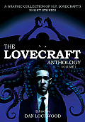 The Lovecraft Anthology, Volume I: A Graphic Collection of H. P. Lovecraft's Short Stories Cover