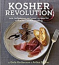 Kosher Revolution New Techniques & Great Recipes for Unlimited Kosher Cooking