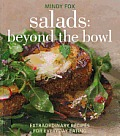 Salads Beyond the Bowl Extraordinary Recipes for Everyday Eating