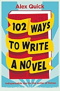 102 Ways To Write A Novel