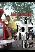 Bins, Benches and Broken Bikes